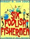 folktales six foolish fishermen