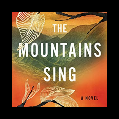 Book Review of The Mountains Sing by Nguyen Phan Que Mai