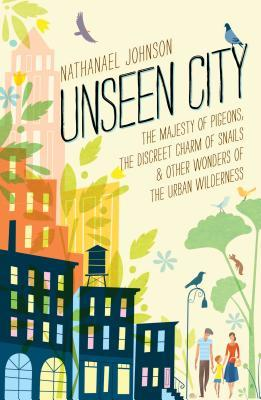 books about nature unseen city